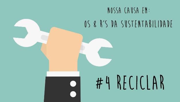 8-rs-da-sustentabilidade-reciclar-nossa-causa-artigo