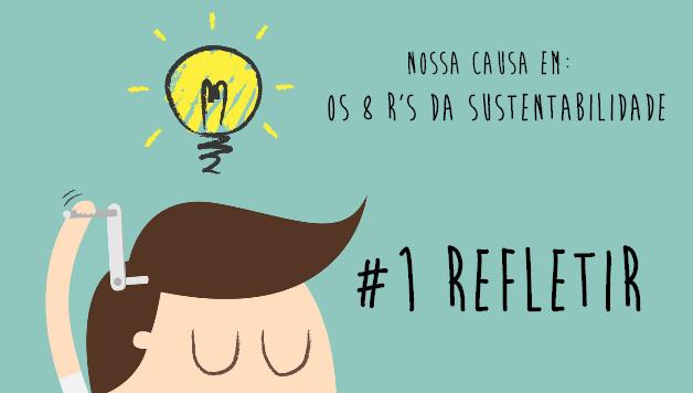 8-rs-da-sustentabilidade-refletir-nossa-causa-artigo