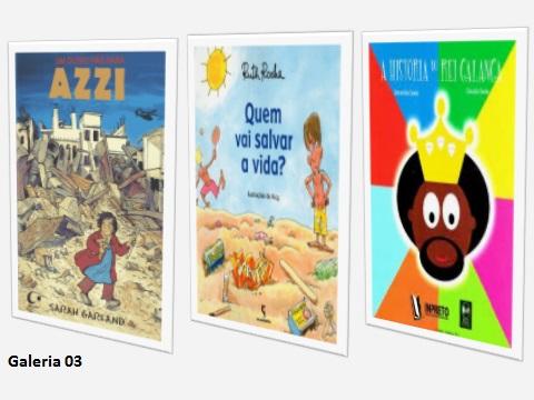 GALERIA-03  São livros que propõe um olhar sensível e responsável para com o mundo que vivemos. Faz a criança refletir sobre boas práticas que promovem o direito à vida.