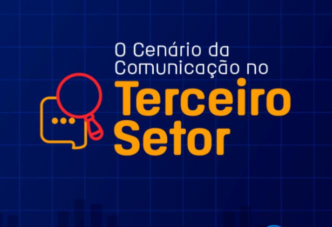 o cenário da comunicação no terceiro setor