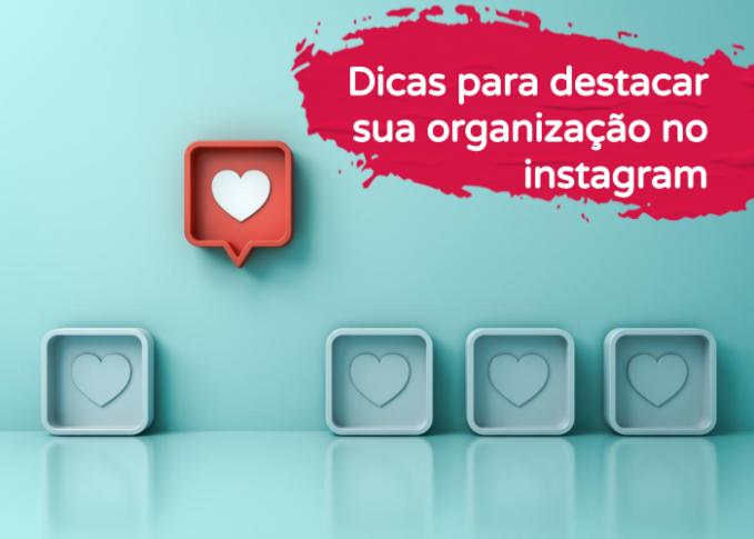destacar sua organização no instagram