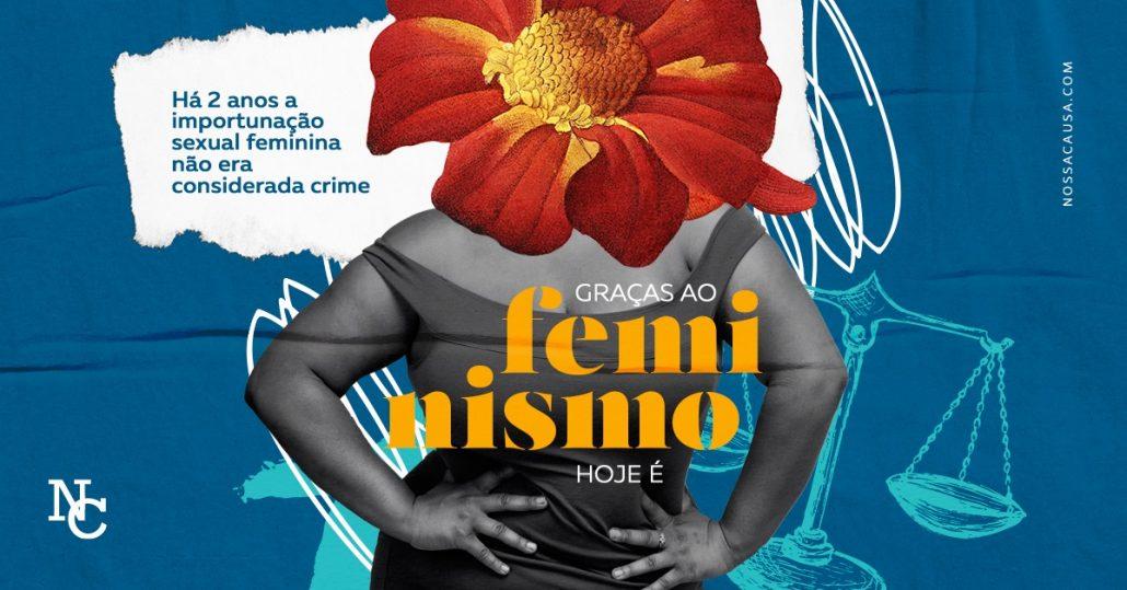 Graças ao feminismo a importunação sexual é crime