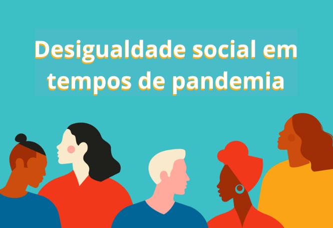 desigualdade social e pandemia