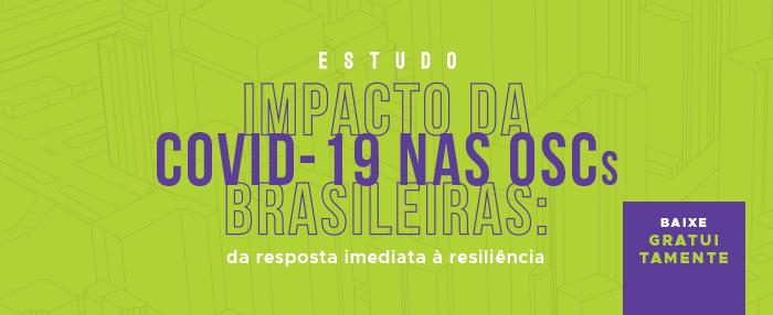 Estudo Impacto da Covid-19 nas OSCs Brasileiras