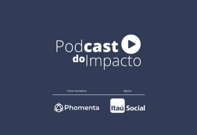 Podcast do Impacto