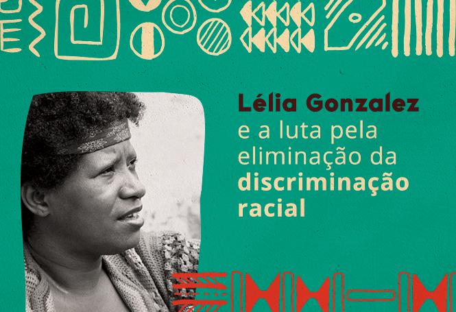 Lélia Gonzalez Discriminação Racial